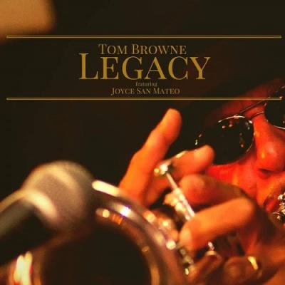 Tom Browne - Legacy