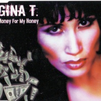 Gina T. - Money For My Honey (Single)