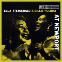 Ella Fitzgerald - Ella Fitzgerald & Billie Holiday At Newport