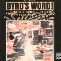Charlie Byrd - Byrd's World