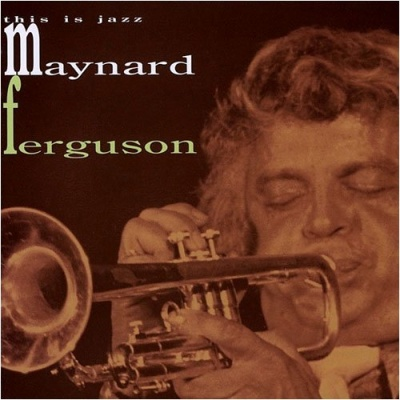 Maynard Ferguson - This Is Jazz [16]