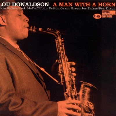 Lou Donaldson - A Man With A Horn