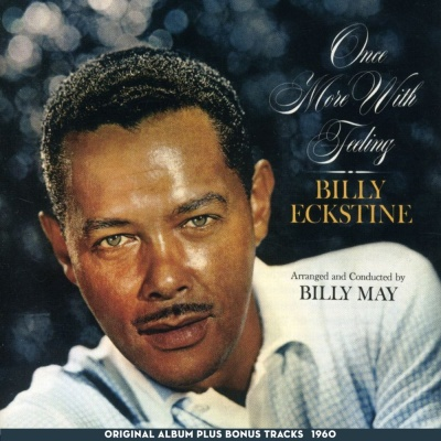 Billy Eckstine - That Old Black Magic