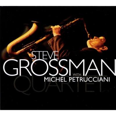 Steve Grossman - Steve Grossman Quartet with Michael Petrucciani