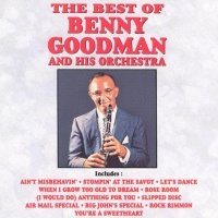 - The Best of Benny Goodman [Curb/Capitol]