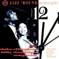 - Jazz 'Round Midnight: Duke Ellington & Strayhorn Songbook