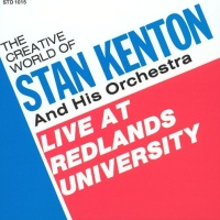 Stan Kenton - Live At Redlands University