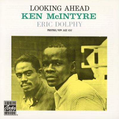 Ken McIntyre - Looking Ahead