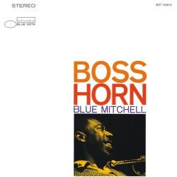 Blue Mitchell - Tones For Joan's Bones