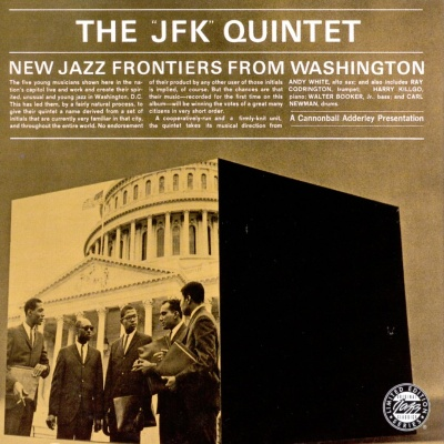 The JFK Quintet - New Jazz Frontiers From Washington