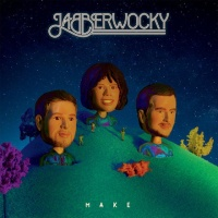 Jabberwocky - Make Make