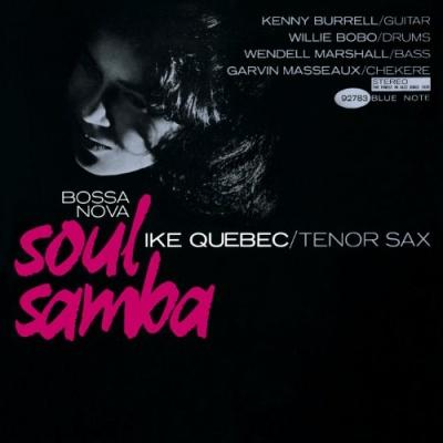 Ike Quebec - Bossa Nova Soul Samba