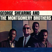 George Shearing - George Shearing & The Montgomery Brothers