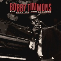 Bobby Timmons - Prestige Trio Sessions