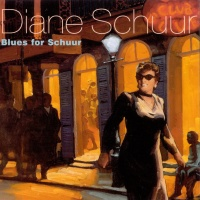 Diane Schuur - Blues For Schuur