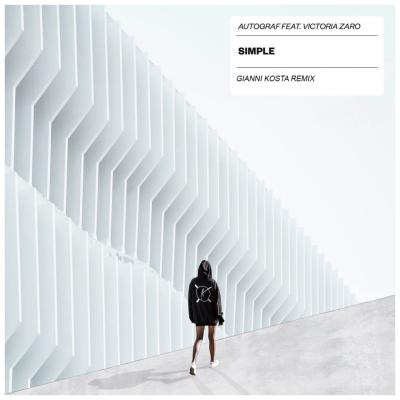 Autograf - Simple (Gianni Kosta Remix)