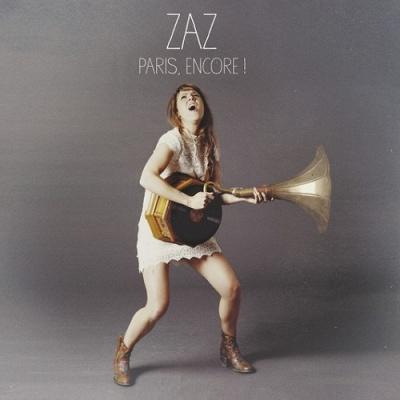 Zaz - Paris, Encore! (Album)