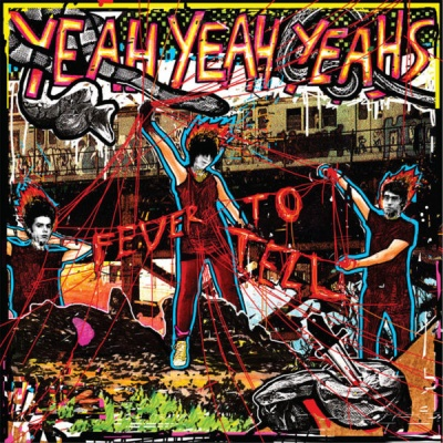 Yeah Yeah Yeahs - Fever To Tell (Album)