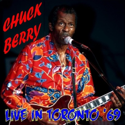 Chuck Berry - Live In Toronto '69 (Live)