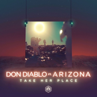 Don Diablo - Take Her Place