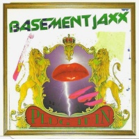 Basement Jaxx - Plug It In (EP)