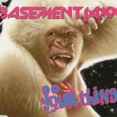 Basement Jaxx - Do Your Thing (Single)