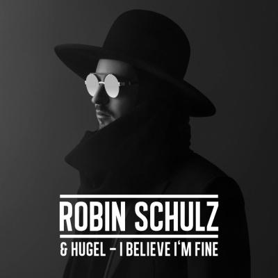 Robin Schulz - I Believe I'm Fine