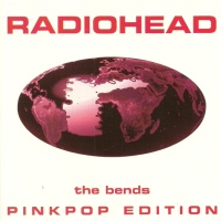 Radiohead - The Bends Pinkpop Edition (EP)