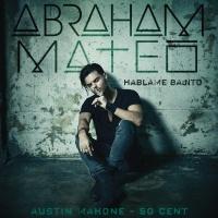 Abraham Mateo - Hablame Bajito
