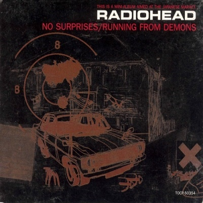 Radiohead - No Surprises , Running From Demons (EP)