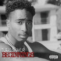 2Pac - Beginnings The Lost Tapes (1988-1991) (Compilation)