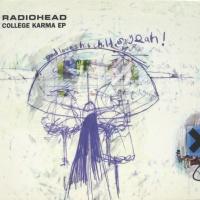 Radiohead - College Karma EP (EP)