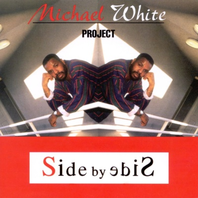 Michael White - Side By Side