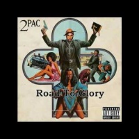 2Pac - Road To Glory (1996) (Single)