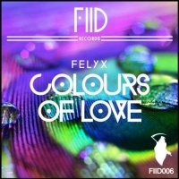 Felix - Colours Of Love