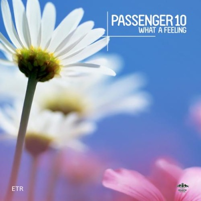 Passenger 10 - What a Feeling (Calippo Rmx)