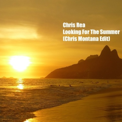 Chris Rea - Looking For The Summer (Chris Montana Re-Edit)