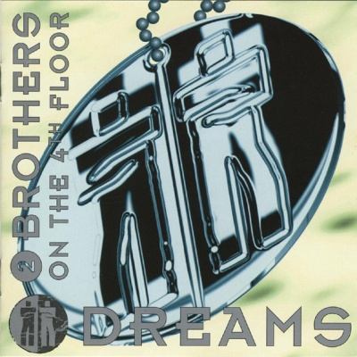 2 Brothers On The 4th Floor - Dreams (Sample Tools) (Album)