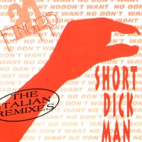 - Short Dick Man (Remixes)