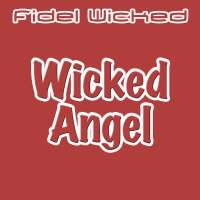 - Wicked Angel