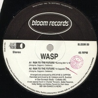 WASP - Run To The Future