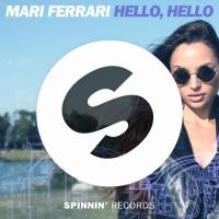 Mari Ferrari - Hello, Hello