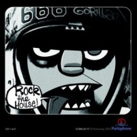 Gorillaz - Rock The House (CD 1) (Single)