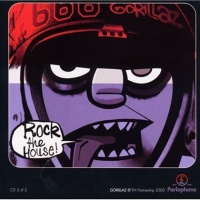 Gorillaz - Rock The House (CD2) (Single)