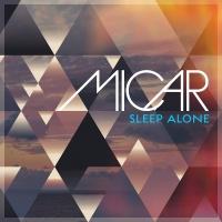 Micar - Sleep Alone