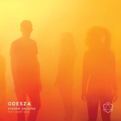 ODESZA - Higher Ground