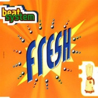 Beat System - Fresh (Extended DJ Mix)