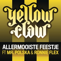 Yellow Claw - Allermooiste Feestje (Single)