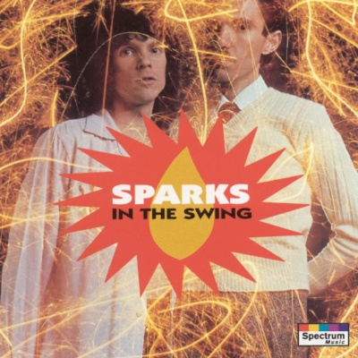 Sparks - In The Swing