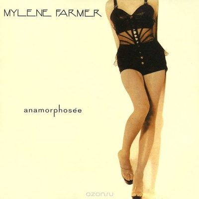 Mylène Farmer - Anamorphosée
